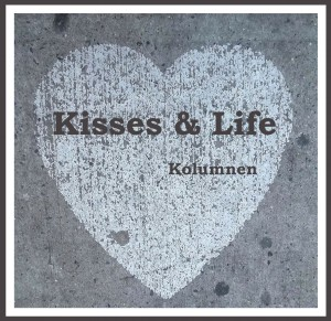 kisses and life